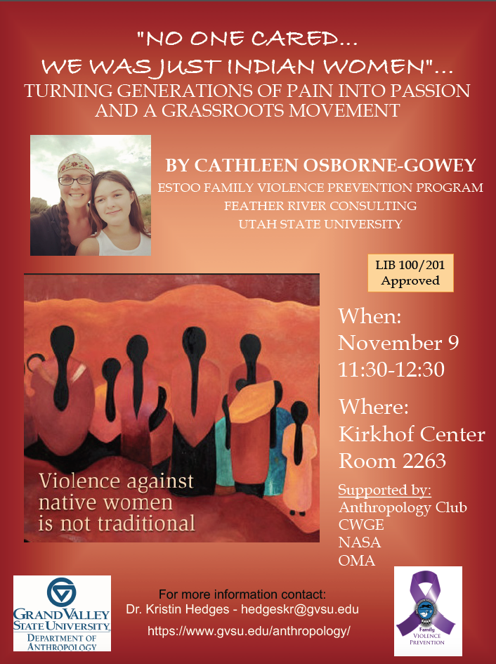 NO ONE CARED... WE WAS JUST INDIAN WOMEN by Cathleen Osborne-Gowey -  Friday Nov 9th