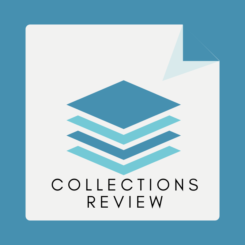 Collections Review