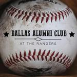 Dallas Alumni Club at the Texas Rangers on August 4, 2019