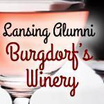Lansing Alumni at Burgdorf Winery