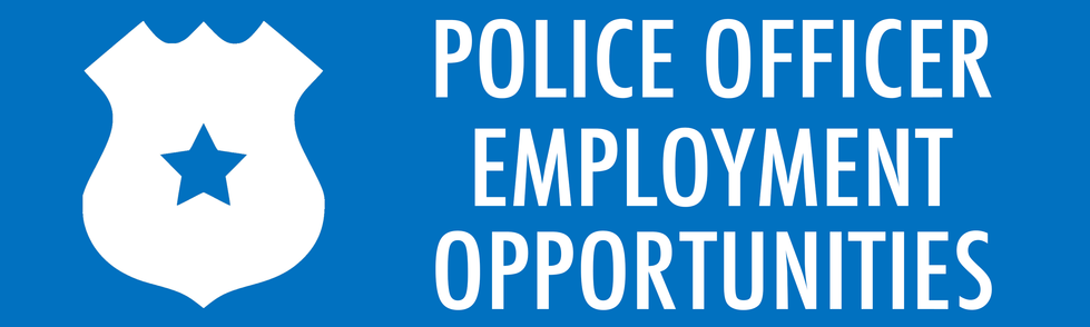 Police Officer Employment Opportunities