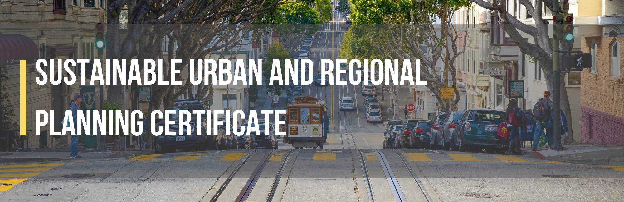 Sustainable Urban and Regional Planning Certificate