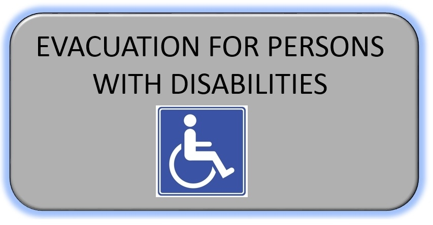 Evacuation for persons with Disabilities