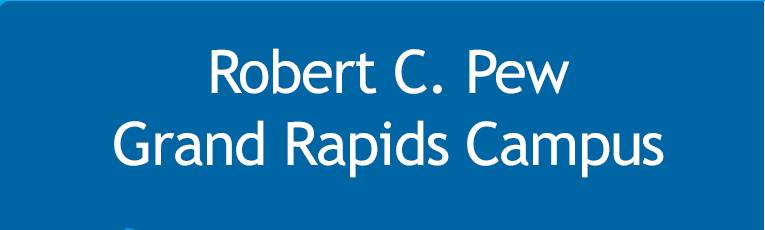 Robert C. Pew Grand Rapids Campus Button