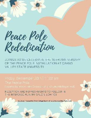 Celebrate the 10th Anniversary of the Peace Pole installation at GVSU