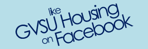 Like GVSU Housing on Facebook