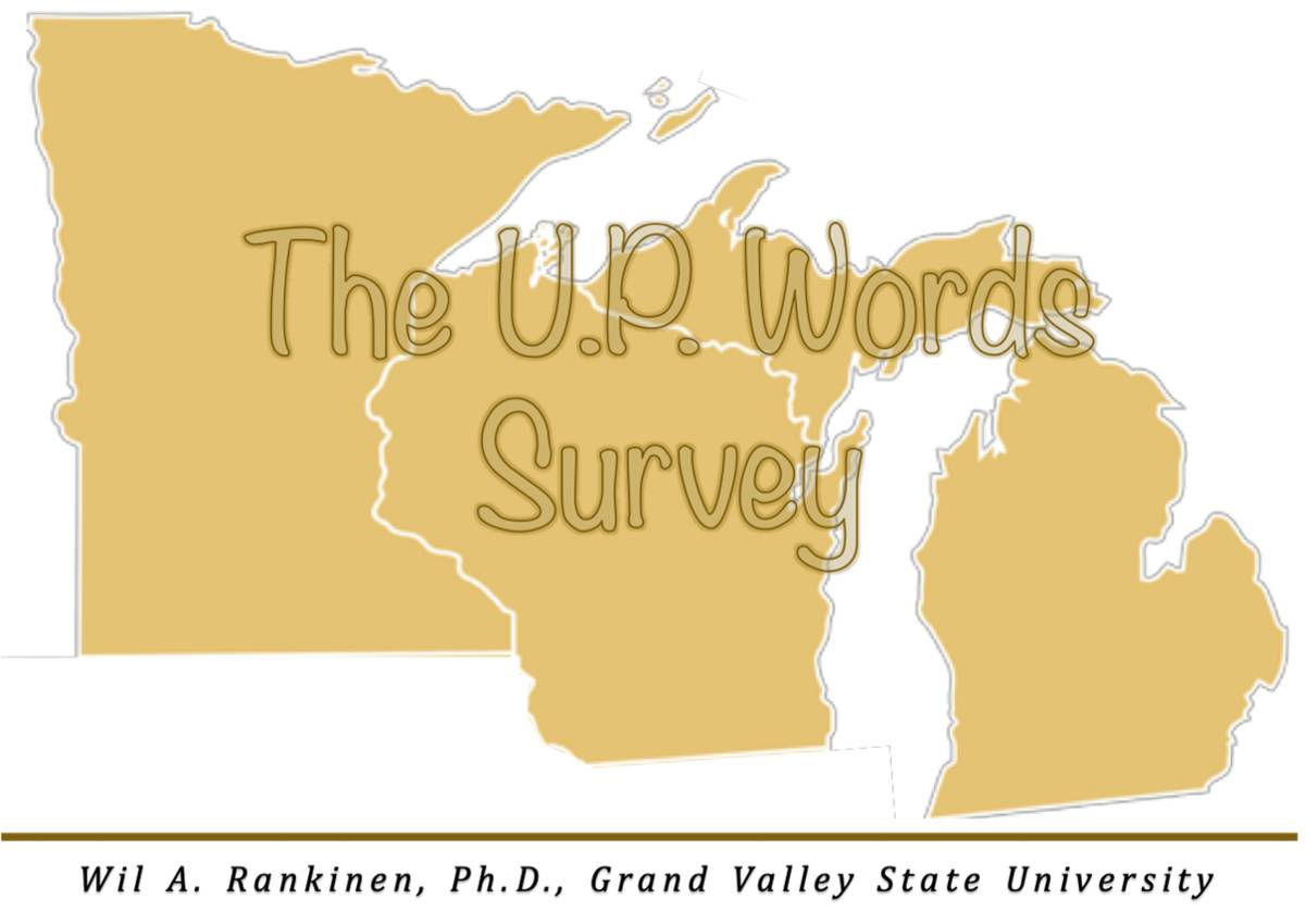 The U.P. Words Survey