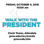 Walk with the President on October 4, 2019