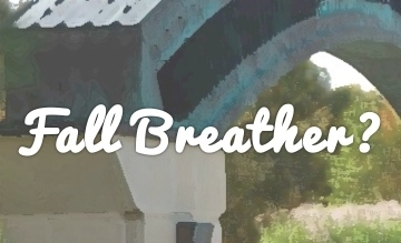 Fall Breather: Oct. 18th & 19th