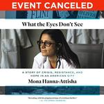 Great Michigan Read Book Club: What the Eyes Don't See on February 24, 2020