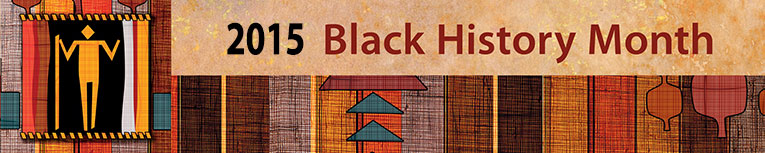 Winter 2015 Black History Month Banner