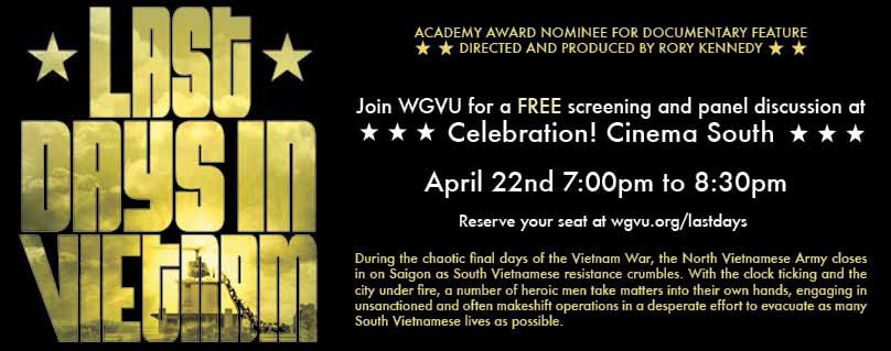 Last Days In Vietnam: FREE Documentary Viewing at Celebration! Cinema South
