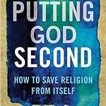 putting god second on July 30, 2019