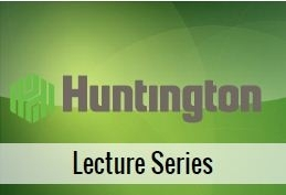 Huntington Lecture Series