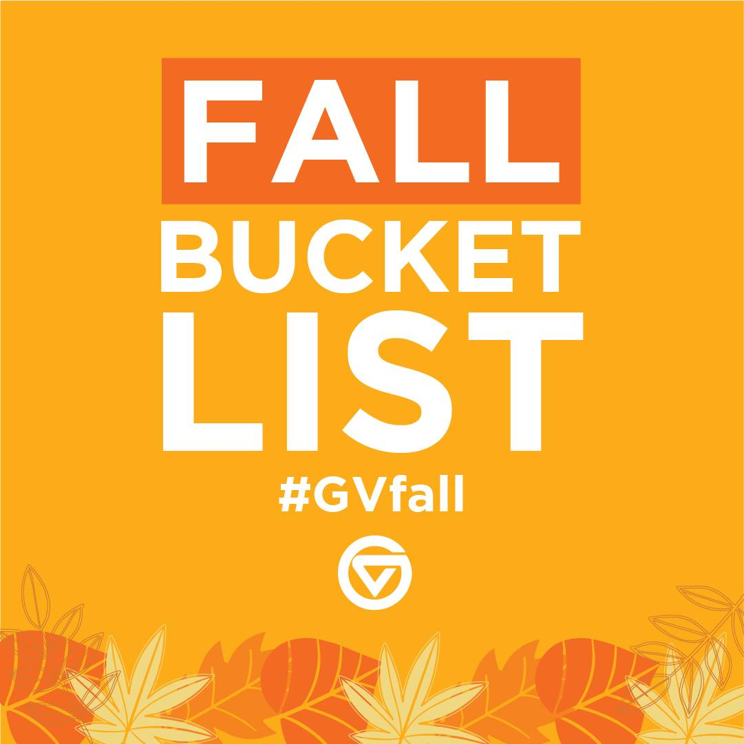 "A graphic that reads: ""Fall bucket list #GVFall"""