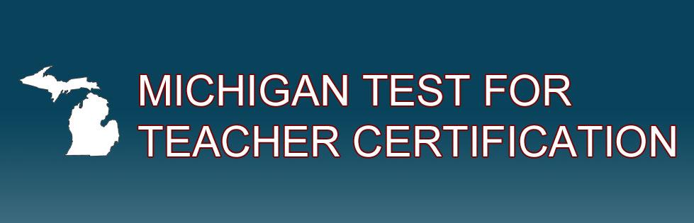 Michigan Test For Teacher Certification Mttc Clas Academic