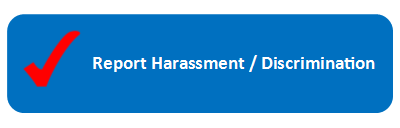 Button to report harassment / discrimination incident