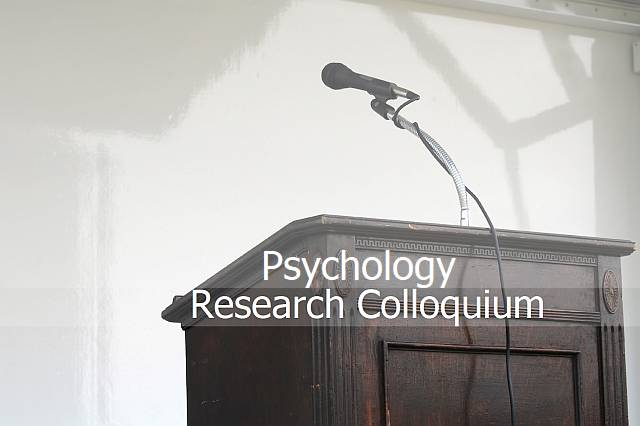 Psychology Research Colloquium