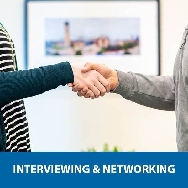 Interviewing and Networking