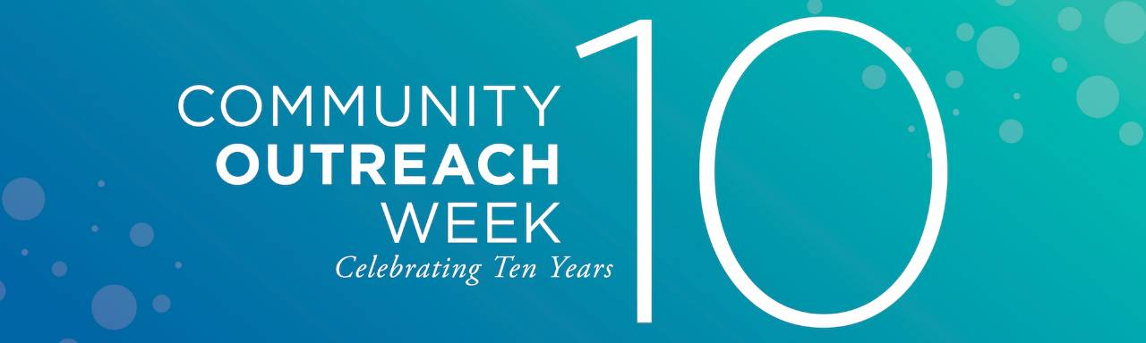 Community Outreach Week - Celebrating Ten Years