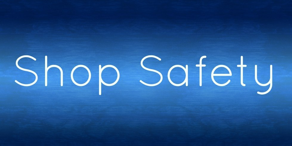 Shop Safety