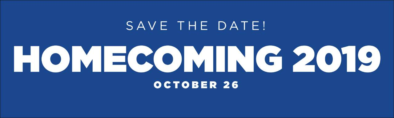 Save the date! Homecoming 2019