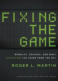 Fixing the Game by Roger Martin book cover