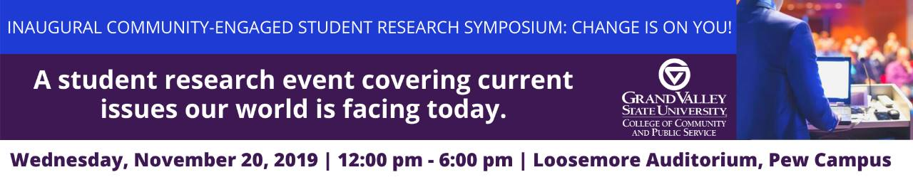 Inaugural Community-Engaed Student Research Symposium