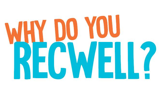 Why Do You RecWell? (Success Stories) Logo