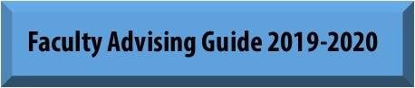 faculty advising guide for 2018-2019