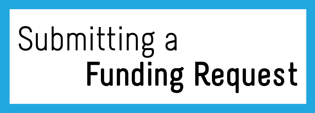 Submitting a Funding Request