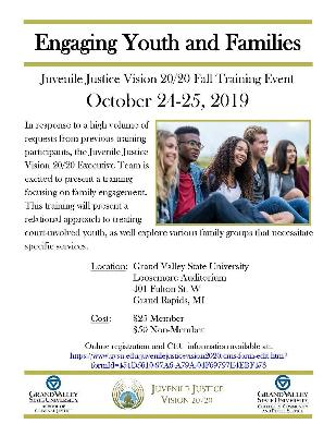 "Juvenile Justice Vision 20/20 Fall Training Event: ""Engaging Youth and Families"""