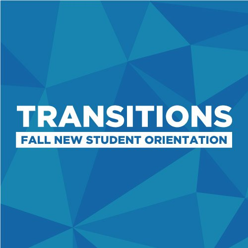 Transitions Fall New Student Orientation with blue triangles