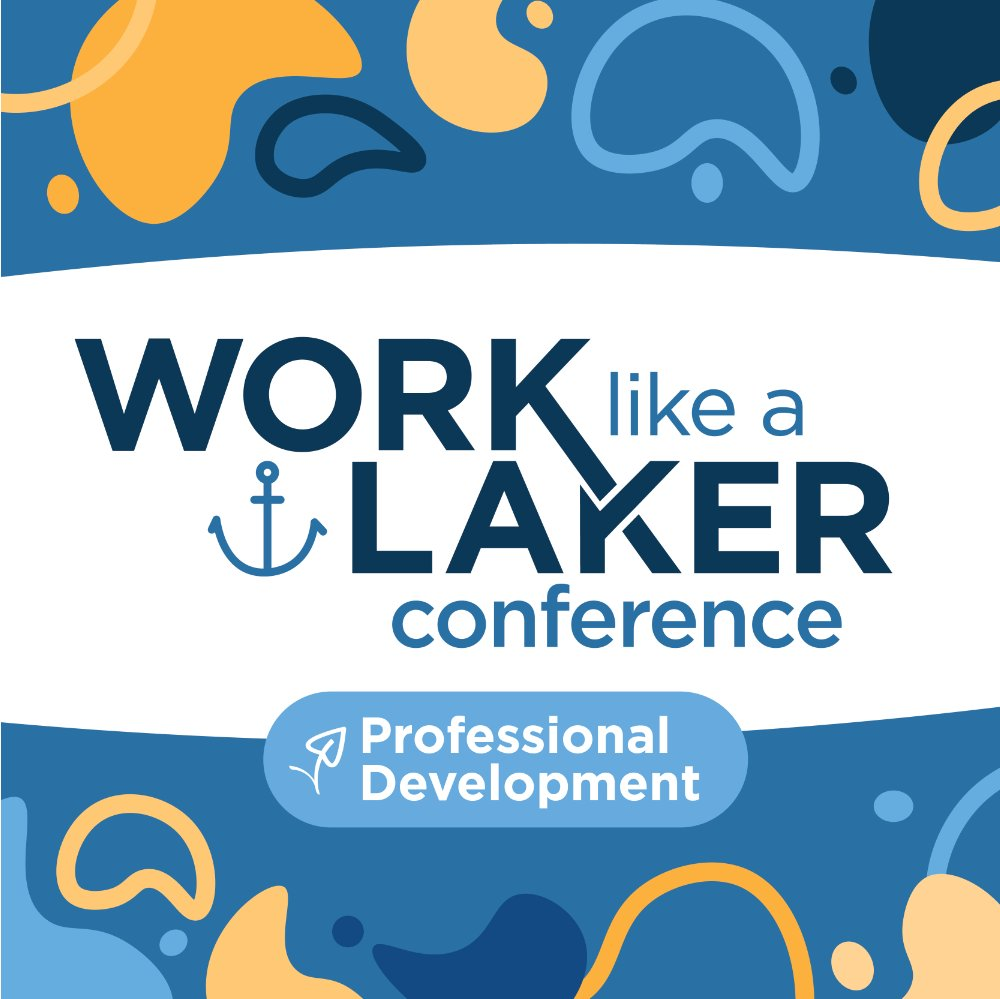 Work Like a Laker Conference Professional Development logo