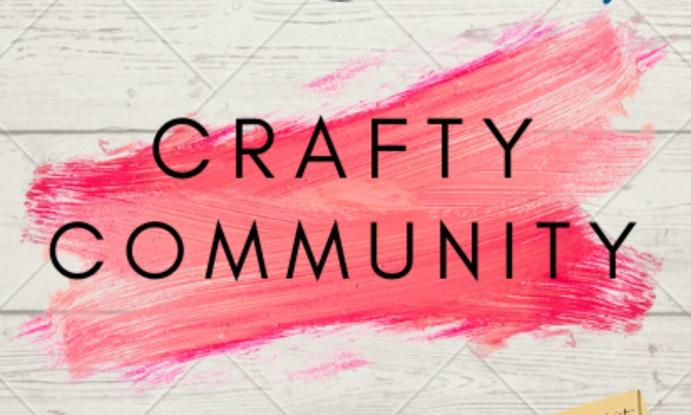 Crafty Community - Week 6