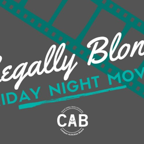 Friday Night Movie Series: Legally Blonde