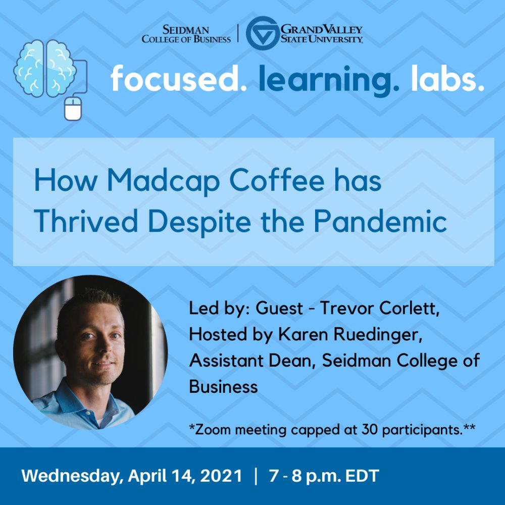 focused learning labs graphic: how madcap coffee has thrived despite the pandemic