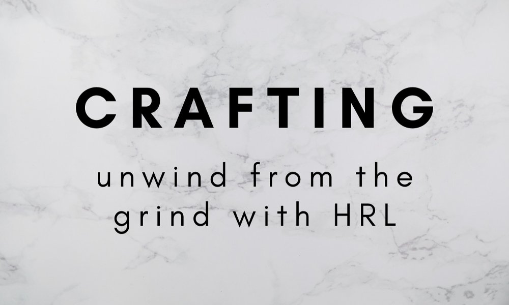 Unwind from the Grind: Crafting!