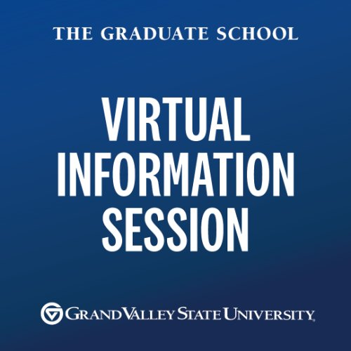 Graduate School Virtual Info Session