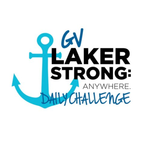 #GVLakerStrong Daily Activity Challenge