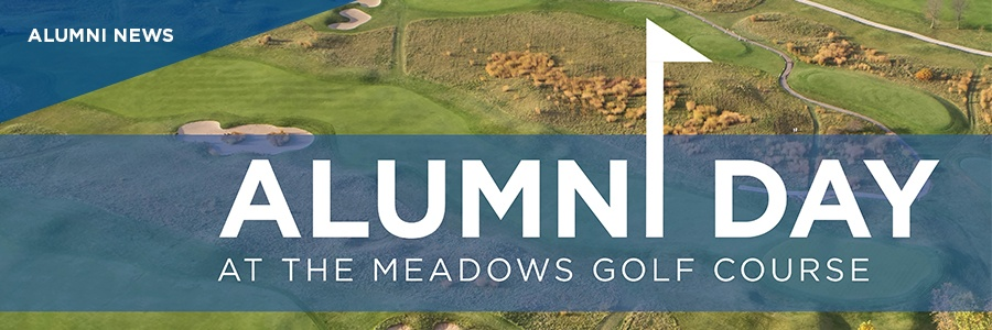Alumni News: Alumni Day at the Meadows Golf Course