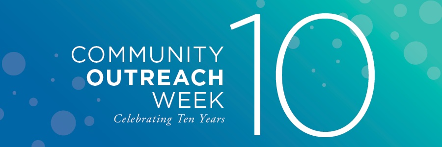 Community Outreach Week, Celebrating 10 Years.