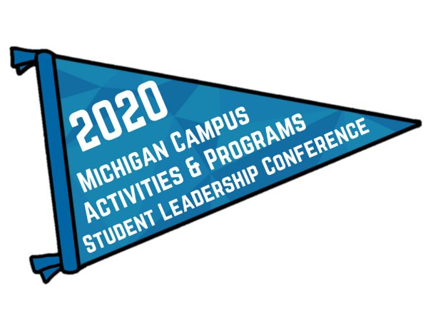 A blue flag graphic that reads: Michigan Campus Activities & Programming Student Leadership Conference